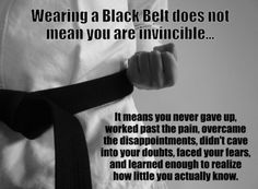 Karate quote about the value of a Black Belt
