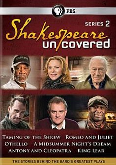 Shakespeare Uncovered: Series 2 : The Stories Behind the Bard's Greatest Plays