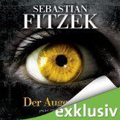 Der Augenjäger, von Sebastian Fitzek