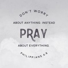 """Be careful for nothing; but in every thing by prayer and supplication with thanksgiving let your requests be made known unto God. And the peace of God, which passeth all understanding, shall keep your hearts and minds through Christ Jesus."" ‭‭Philippians‬ ‭4:6-7‬ ‭KJV‬‬"