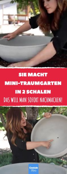 Sie macht Mini-Traumgarten in 2 Schalen. #DIY #minigarten #garten #zengarten #pflanzschale #springbrunnen #zimmerbrunnen #wellness
