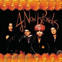 "4 non Blondes - ""What's Up"""