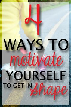 4 Great Ways To Motivate Yourself To Get In Shape! #exercise #fitness #healthandfitness