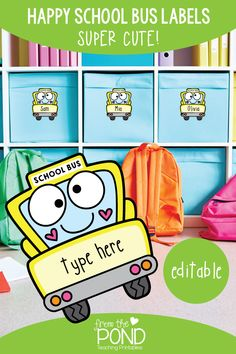 Editable Classroom Labels - Happy School Bus | From the Pond