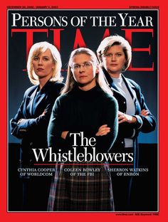 From Wallis Simpson to the Ebola Fighters, these women have changed the world. 2002: The Whistleblowers: Cynthia Cooper, Coleen Rowley and Sherron Watkins