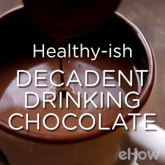 """European-style drinking chocolate (or """"sipping chocolate"""") for those who like their chocolate dark."""