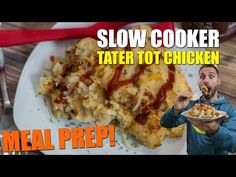 LOADED TATER TOT SLOW COOKER CHICKEN MEAL PREP RECIPE