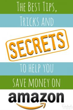 tips and secrets to save money on amazon
