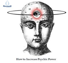 Do You Know, How to Increase Psychic Power of Human Being  1. Identify the mental talent you want to focus at:  2. Study Everything Related to Your Favorite Mental Talent: 3. Focus on How to Increase Psychic Power: 4. Practice and Just Practice:  5. Learn to Recognize, Focus and Utilize Cosmic Forces:  6. Meditate to Increase Internal Psychic Power: http://www.healingswithgod.com/how-to-increase-your-psychic-power