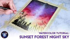 HOW TO WATERCOLOR: Sunset Forest Night Sky Tutorial