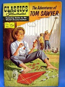 Classic Illustrated Comics in numeracle order | 1967 Adventures Tom Sawyer Classics Illustrated Comic