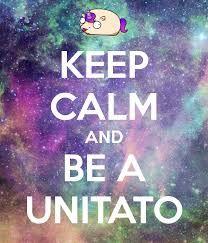 keep calm and be a unitato <3