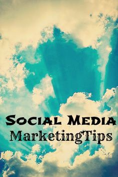 Social Media Tips - Social Media Marketing