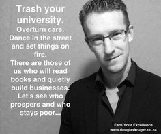 Trash university? This is a great quote.