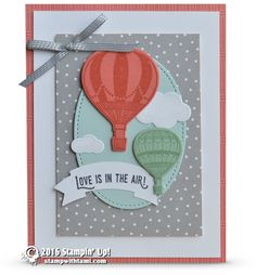 CARD & VIDEO: Lift Me Up and Away – Love is in the Air Card