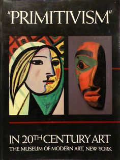 RUBIN, William (Ed.). Primitivism in 20th Century Art. Affinity of the Tribal and the Modern. 2 volumes. New York, The Museum of Modern Art, 1984.