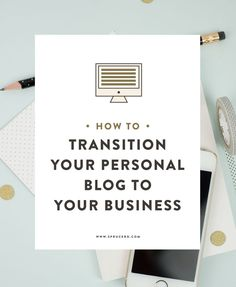 How to transition your personal blog to your business (+ free bonus!) via Jamie Starcevich
