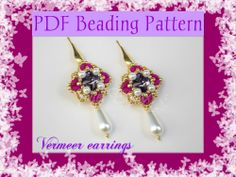 Vermeer earrings: the beading pattern is available here:  https://www.etsy.com/it/listing/182512041/schema-perline-orecchini-vermeer-pdf?ref=shop_home_active_1