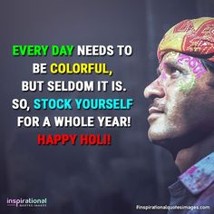 Holi Wishes Quotes, Happy Holi Quotes, Happy Holi Wishes, Festival Quotes, Holi Images, Lord Shiva Pics, Inspirational Quotes With Images, Color Quotes, Lets Celebrate