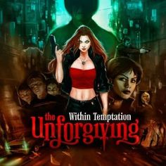 The Unforgiving is my favorite Within Temptation album, though I love them all so much<33