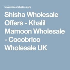 Now you can place your wholesale orders online. From Shishas, Charcoal and accessories. Come and view our latest offers by clicking the link!