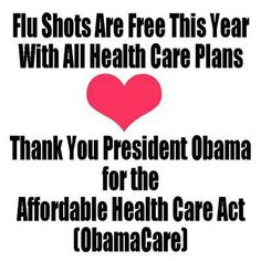 FLU SHOTS ARE FREE THIS YEAR WITH ALL HEALTH CARE PLANS.  Thank you President Obama for the Affordable Care Act; ~ 2014