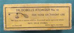 Dr. Dobells Atomizer No. 10 from Peck Drug Stores, 427 Ottawa - c. 1915?