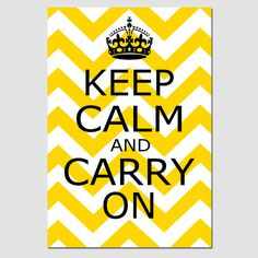 Keep Calm and Carry On  13x19 Chevron Edition  Poster by Tessyla, $30.00