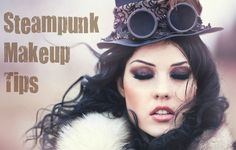 Creating Steampunk Makeup | Razor Doll Designs™