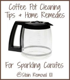 Several coffee pot cleaning tips and home remedies, including several frugal and natural and eco-friendly methods for removing hard water and coffee stains from carafes {on Stain Removal 101}