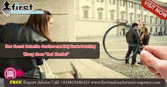 """How Secret Detective Services can Help You in Catching Wrong doers """"Red Handed""""? - First Indian Detective Agency Detective Agency, No Worries, Hands, Canning, Red, Home Canning, Conservation"""