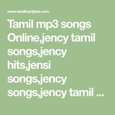 Tamil mp3 songs Online,jency tamil songs,jency hits,jensi songs,jency songs,jency tamil hits mp3 songs,jency tamil songs free download,jency tamil hits,JENSI HITS,jensi tamil songs,singer jency tamil songs, Free Download, Mp3 Song, Singer, Indian, Math, Math Resources, Early Math, Indian People, Mathematics