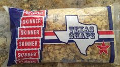 Skinner Texas Shaped Pasta! Does your state have its own shaped pasta? No, I didn't think so...