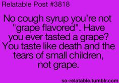 Cannot stand cough syrup!!