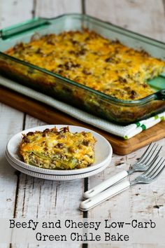 Beefy and Cheesy Low-Carb Green Chile Bake is a low-carb and gluten-free casserole the whole family will enjoy. And if you're focused on carb-conscious eating, this is the ultimate in low-carb comfort food! [KalynsKitchen.com]