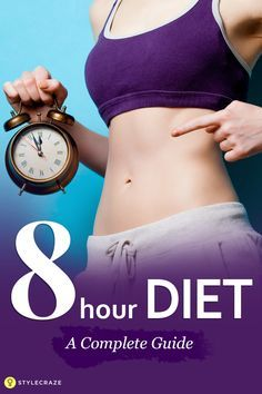 Well, the Diet plan is a simple and effective diet plan where you are allowed to eat and snack on any food within a window of 8 hours. After 8 hours, you will be on a fast for 16 hours. The Diet - A Complete Guide Weight Loss Diet Plan, Weight Loss Plans, Fast Weight Loss, Weight Gain, Weight Control, Fat Burning Tea, Fat Burning Drinks, Fat Burning Foods, 8 Hour Diet