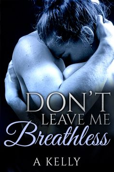 Dont Leave Me, Away From Her, Single Dads, Tasmania, Novels, Single Parenting, Romance Novels, Romans