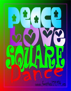 Peace Love Square Dance (www.festival2014.ca)