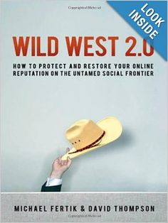 Wild West 2.0 Book Review: Welcome to the New Digital Frontier - cksyme.org