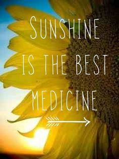 Motivation (Linda Wagner) Sunshine is the best medicine.Sunshine is the best medicine. Sunny Day Quotes, Quote Of The Day, Summer Time Quotes, Funny Summer Quotes, Happy Summer Quotes, Summer Sayings, Daily Quotes, Life Quotes, Qoutes
