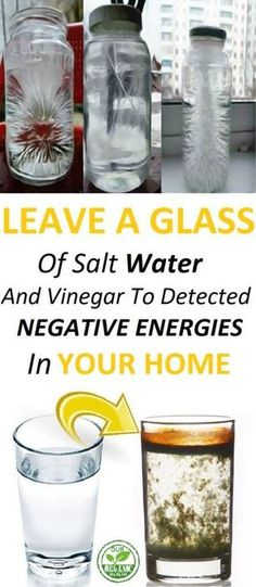 LEAVE A GLASS OF SALT WATER AND VINEGAR TO DETECT NEGATIVE ENERGIES IN YOUR HOME