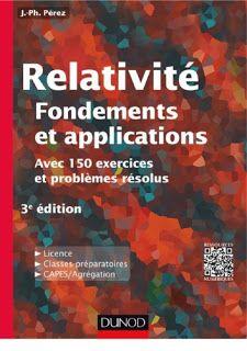 Bibliotheque Scientifique Livre Relativite Fondements Et Applications Avec 150 Exercices Et Problemes Resolus Exercice Livre Scientifique Livre