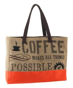 Grasslands Road 'Coffee' Tote Bag by Grasslands Road #zulily #zulilyfinds #GrasslandsRoad Bring this sweet tote along to the farmers market. Made of burlap with a soft cotton lining, it features an inner pocket plus a magnetic closure, so contents stay safe.