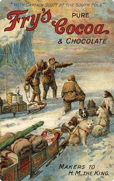 GBP - Fry's - Nostalgic Reproduction Of Rare Advertisement / Captain Scott Postcard Vintage Labels, Vintage Ads, Vintage Prints, Vintage Ephemera, Old Posters, Vintage Posters, Robert Falcon Scott, Captain Scott, Arctic Explorers
