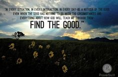 While it is easy to focus on frustration, anger, disappointment, and other negative emotions, be a noticer of the good!