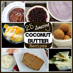 25 Ways To Use Coconut Butter - The Coconut Mama