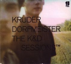kruder dorfmeister:: the k sessions