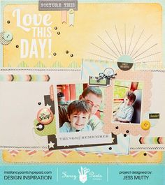 Love This Day Layout by Jess Mutty using the Memories Captured collection by Fancypantsdesigns.com