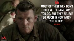 Jack Glover: Most of these men don't believe the same way you do, but they believe so much in how much you believe.  More on: http://www.magicalquote.com/movie/hacksaw-ridge/ #JackGlover #HacksawRidge #moviequotes
