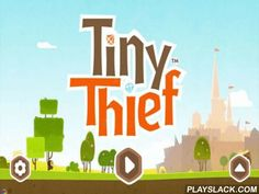 Tiny Thief  Android Game - playslack.com , As an atomic rebel, you should elude to wrongdoing and greed.  You will be eluded  by different hazardous foes so be going to give them a proper rebuff.